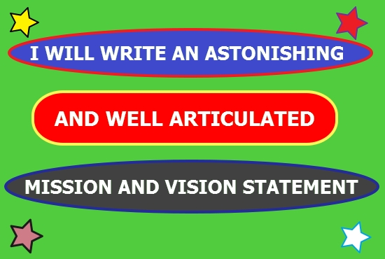 I will WRITE An Inspiring Mission And Vision Statement For Your Company