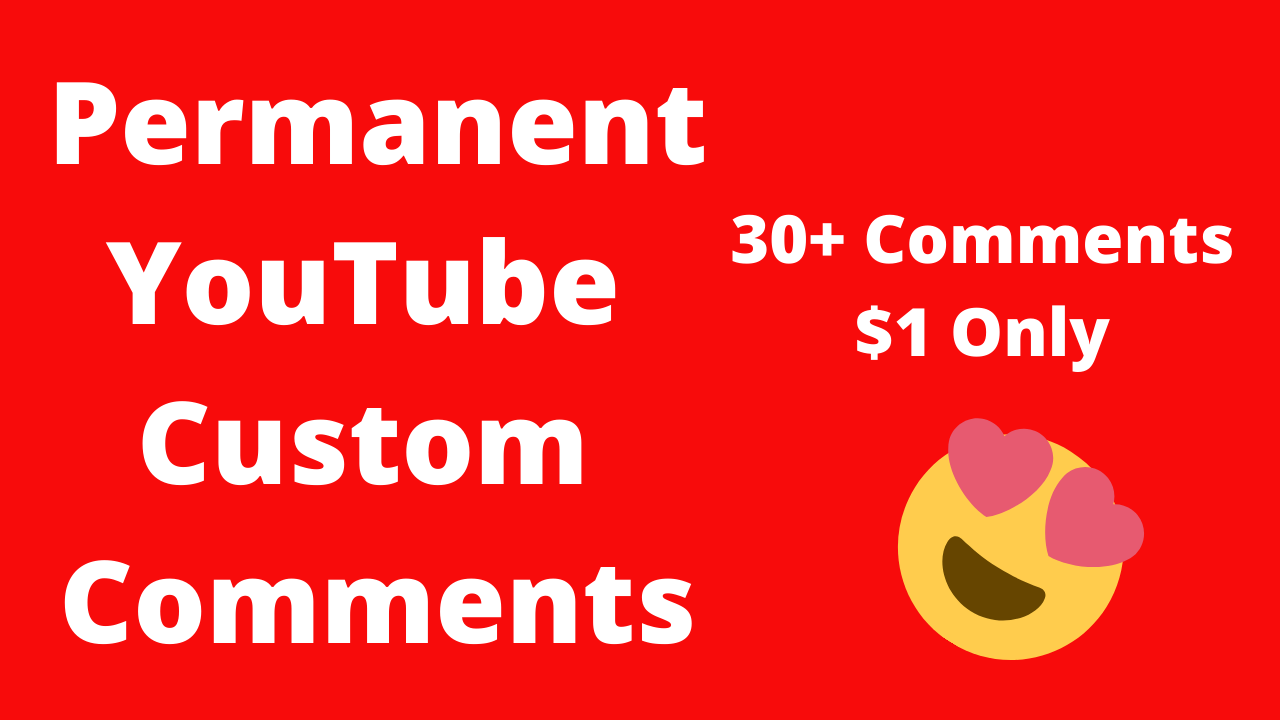 Give YouTube Custom comments Very Fast