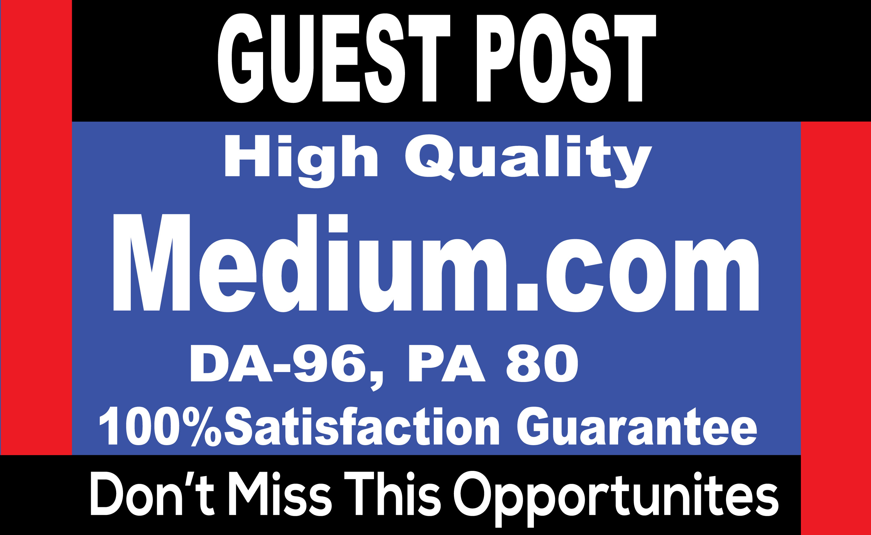 Write and Publish a High Quality Guest Post on MEDIUM. COM DA 96,  PA 80