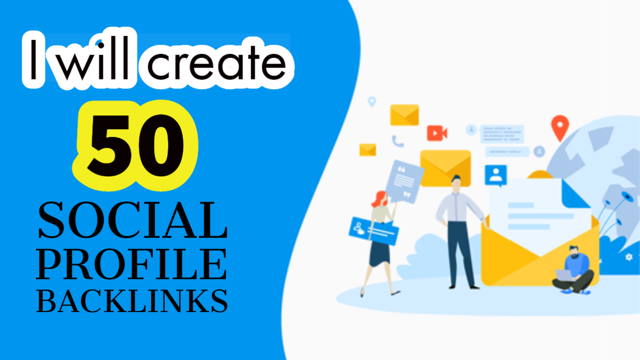 I Will Do 50 Social Media Profile Creation For Your website