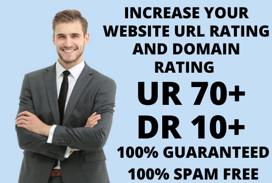 I will increase your website Ahrefs URL Rating UR 70+ and Domain rating DR 10+ Guaranteed