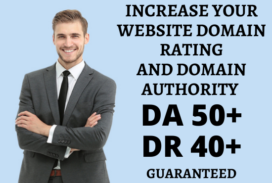 I will Increase Moz Domain Authority DA 50+ and Ahrefs Domain Rating DR 40+ Guaranteed