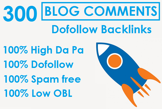 I will Do 300 LOW OBL Blog Comments Dofollow Backlinks On High DA PA