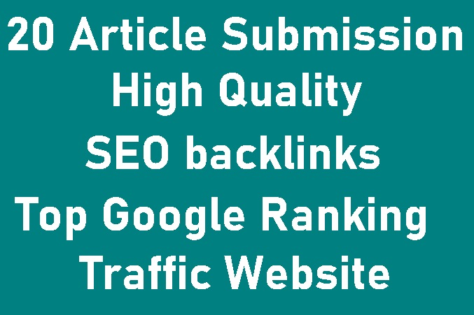 do 20 High Quality Article Submission SEO backlinks