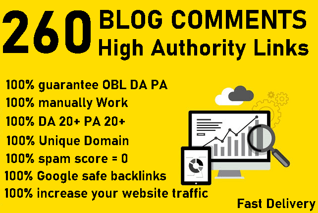 I will Do 260 Unique Dofollow Blog comments High Authority Backlinks