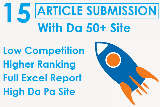 I will Do Provide 15 Unique Article Submission With DA 50+