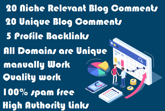 Best Offer 20 Niche Relevant Blog Comments 20 Unique Blog Comments 5 Profile Backlinks