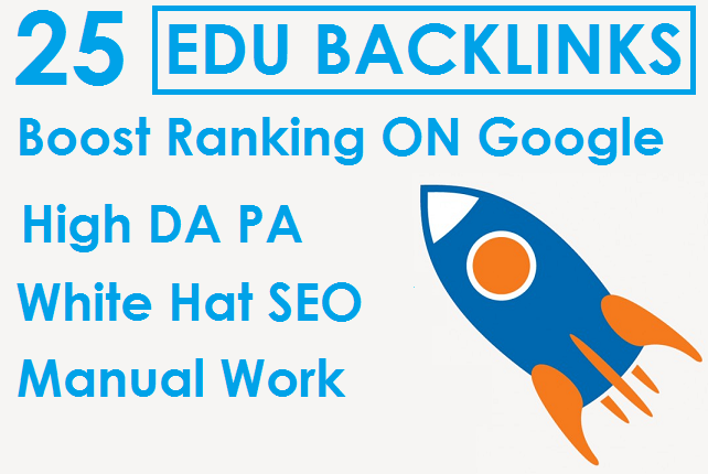 I will 25 EDU In High Authority Safe Link Building SEO Backlinks Boost Ranking ON Google