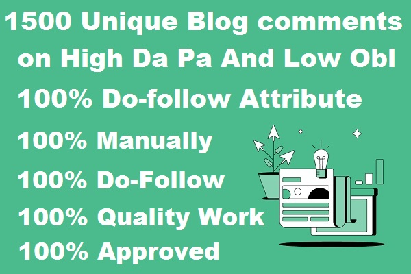 I will do manually 1500 Unique Blog comments on High Da Pa And Low Obl Sites