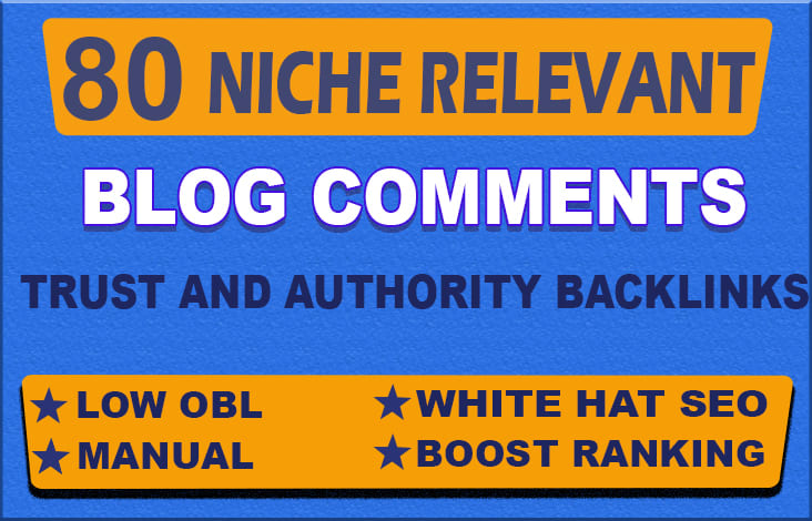 I will create 80 low obl niche relevant blog comments seo backlinks