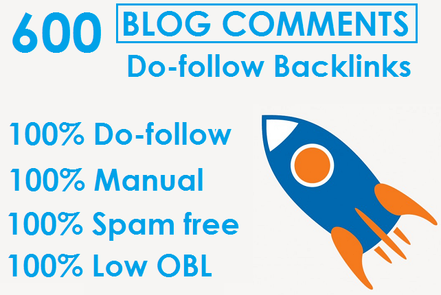 I will Do Manually 600 Dofollow Blog Comments High DA PA LOW OBL