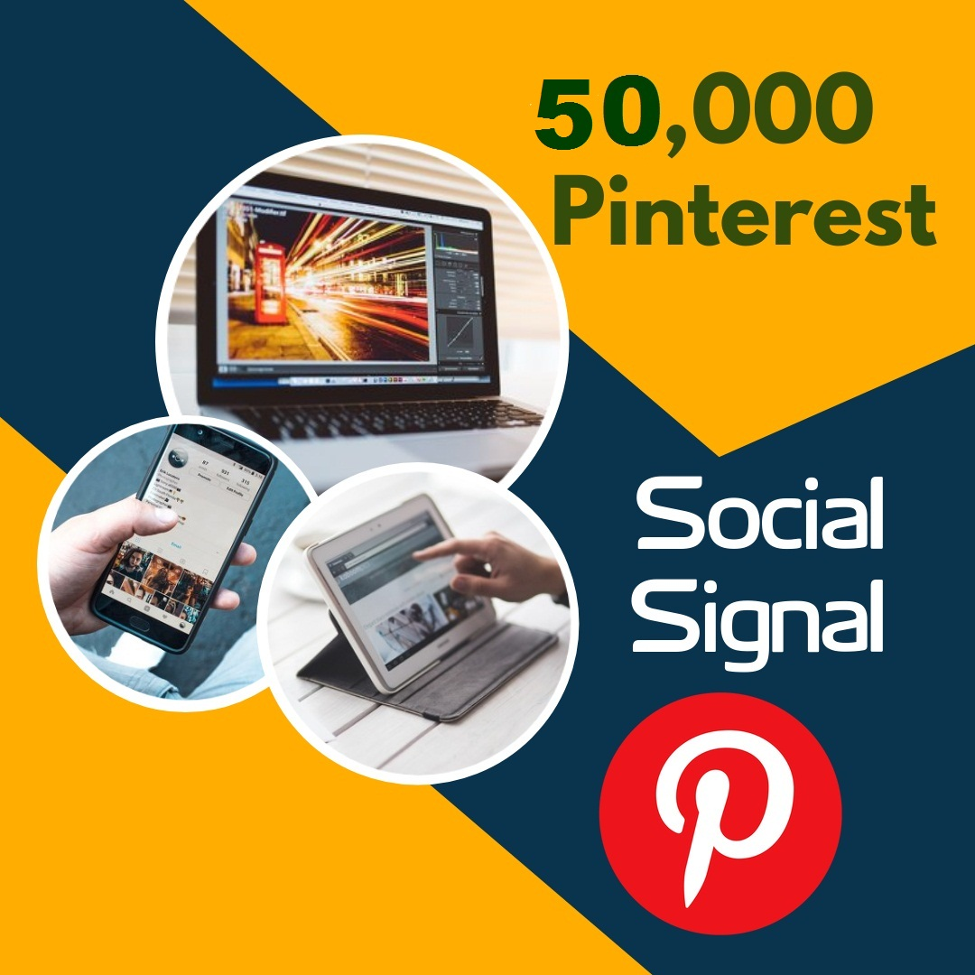 Fast deliver 50,000 pinterest social signal to your blog website and share marketing