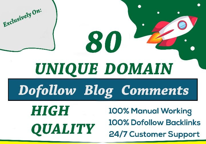 i will do 80 unique domains SEO blog comments dofollow backlinks