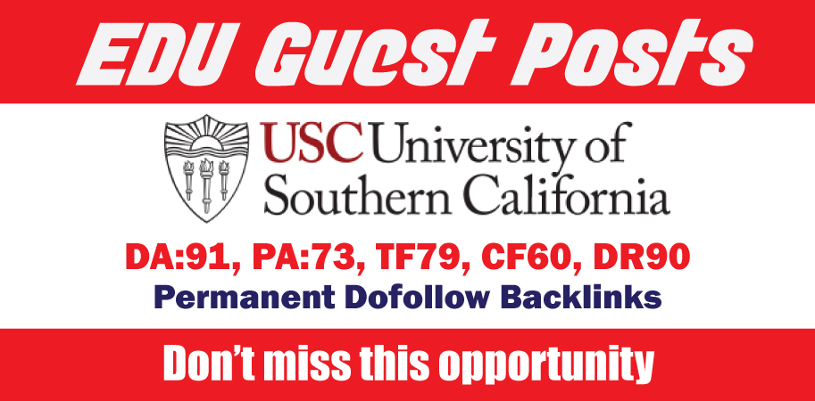 Edu Guest Post On USC - DA91 & DR90 - DoFollow Link