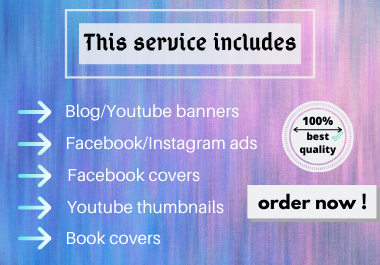 design a youtube banner or blog banner and book covers and a lot more