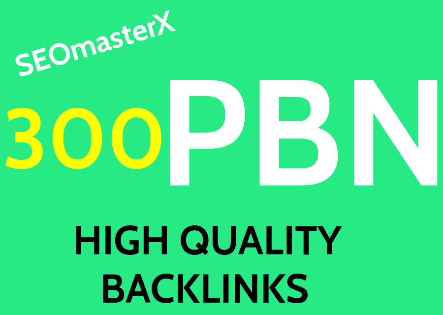 Get 300 Permanent PBN DR 80 high quality Homepage Dofollow Backlinks