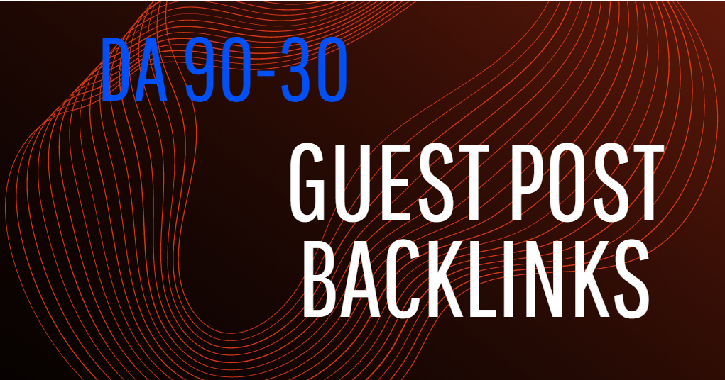 Write & Post 10 Guest Posts link building service On DA 90 to 30 Sites