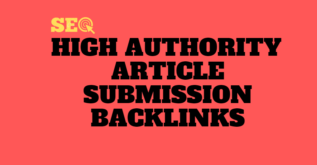 I will do high authority article submission SEO backlinks service