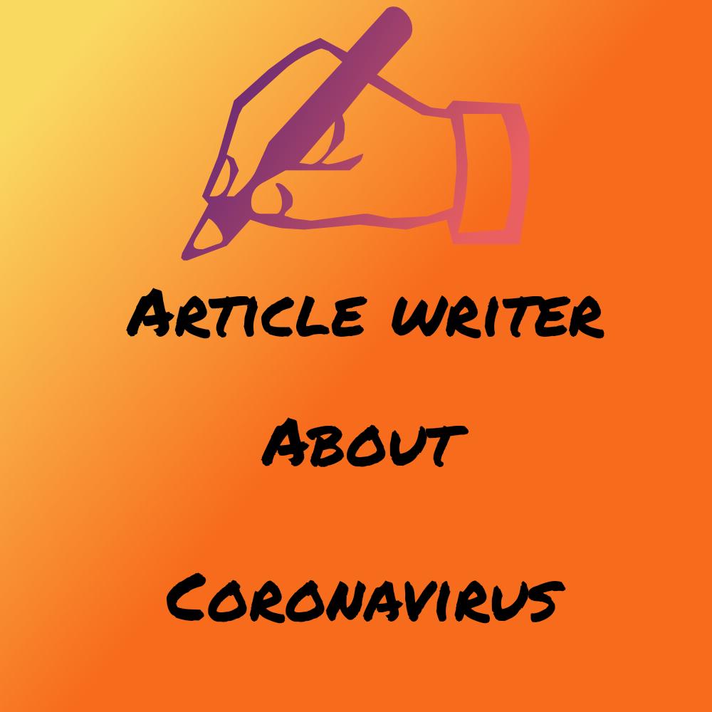 Article writing 500 words on topics related to coronavirus desease