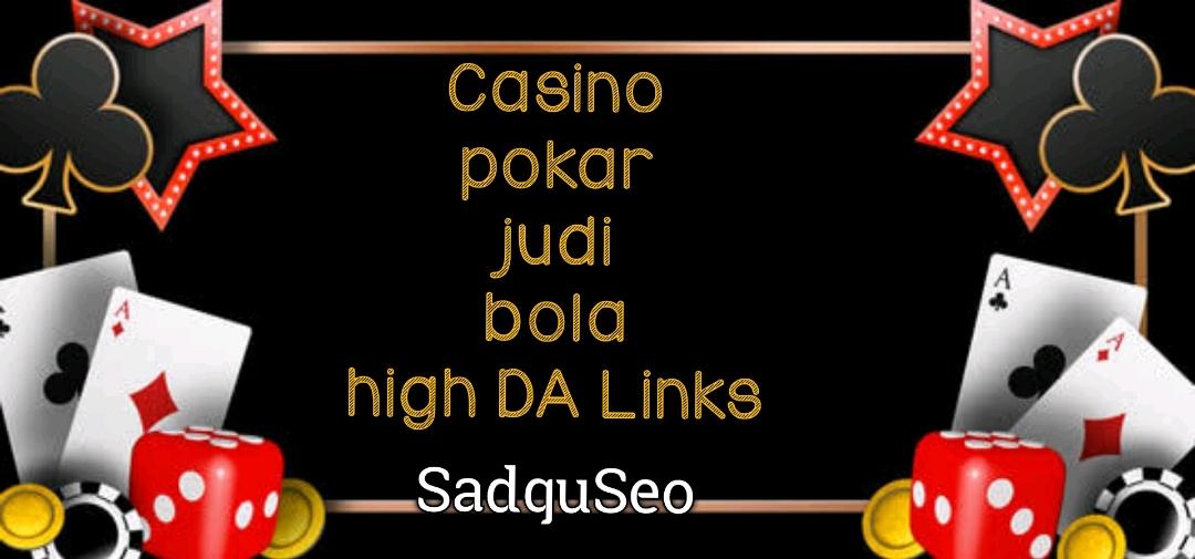 Get 50 permanent PBN backlinks Casino,  Gambling,  Poker,  Judi Related High DA websites