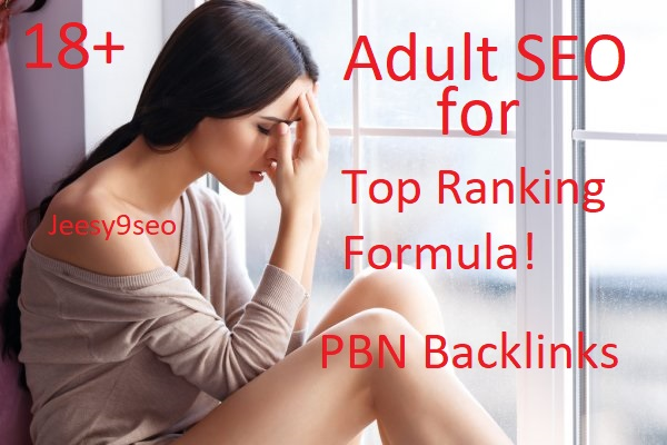 Rank Adult/porn 15 HOMEPAGE PBN backlinks for Adult/porn site upto DA PA 25+ to 10