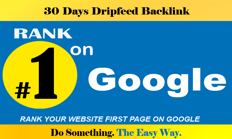 Create manual 30 days OR refund money seo with high quality dripfeed dofollow backlinks