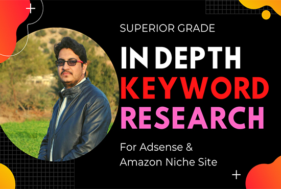 I will do In-Depth SEO Keyword Research for AdSense & Amazon Site.
