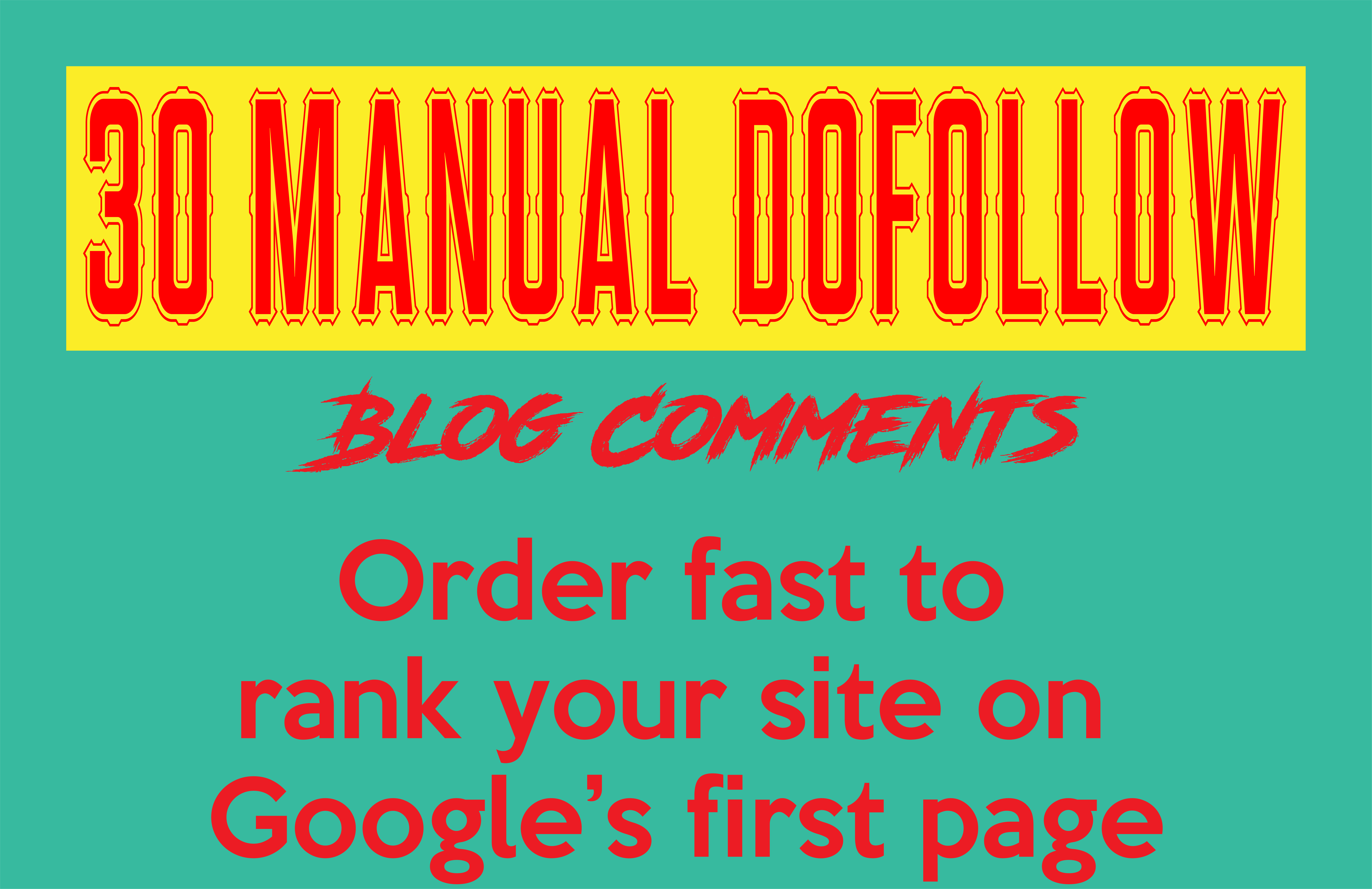 30 manual dofollow blog comments with high DA PA