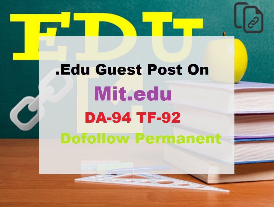 Guest Post On Massachusetts Institude Of Technology-Mit. edu- DA94
