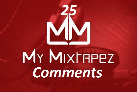 25 High Quality USA Based mymixtapez COMMMENTS
