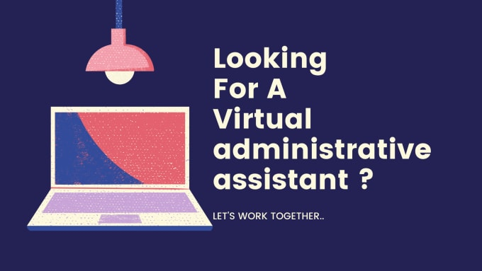 I will be Your Virtual Assistant for 5 hours