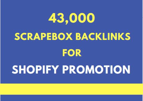 I will do shopfy promotion by 43,000 scrapebox backlinks