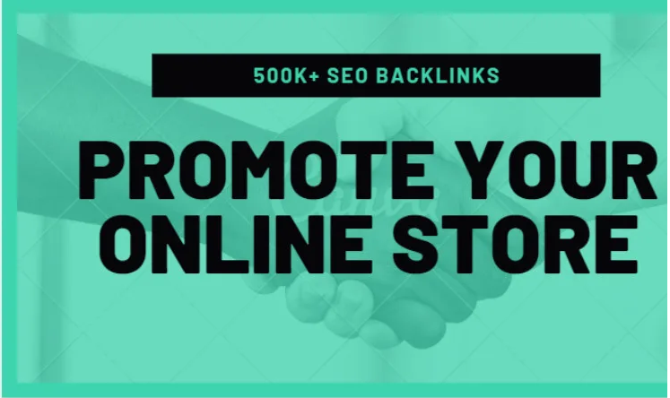 I will make 500k SEO backlinks for online store promotion,  e commerce markrting
