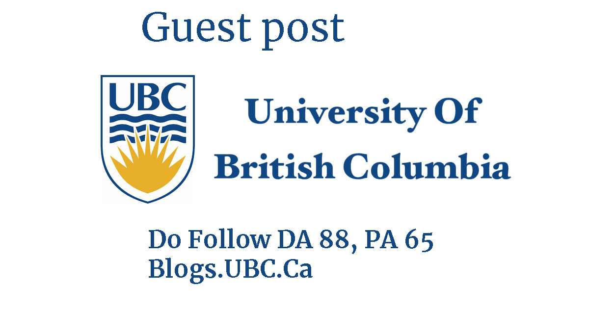 Guest posting on EDU site University British Columbia-Canada blog-unlimited backlinks-any language