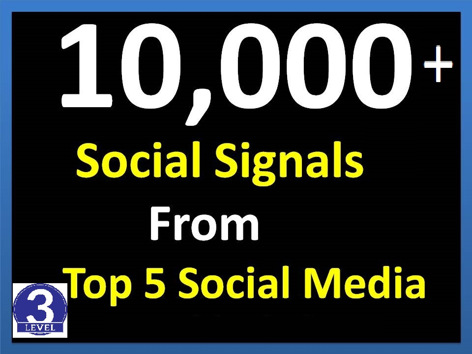 TOP 5 Best Social Media Sites 10,520+Mixed Social Signals Help To Increase Website SEO Ranking
