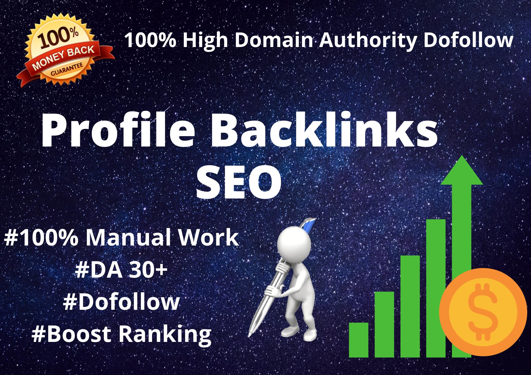 Create Manually High DA,  Dofollow Profile Backlinks SEO for High Ranking