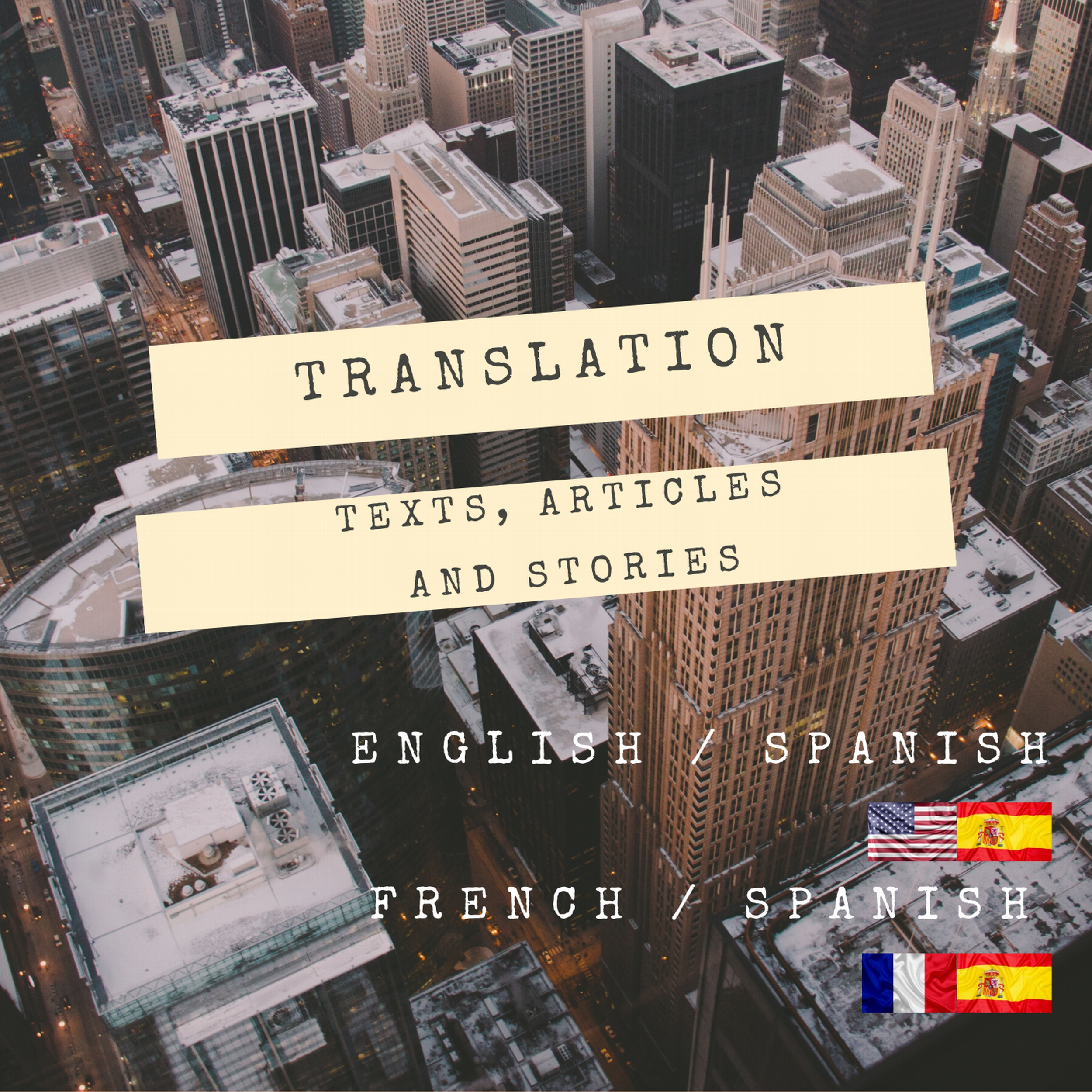 Translation of any type of texts from English or French into Spanish.