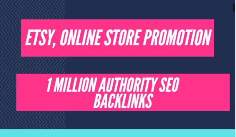 I will build high quality gsa backlinks for etsy shop promotion,  online sales