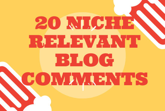 I will do 20 niche relevant blog comment
