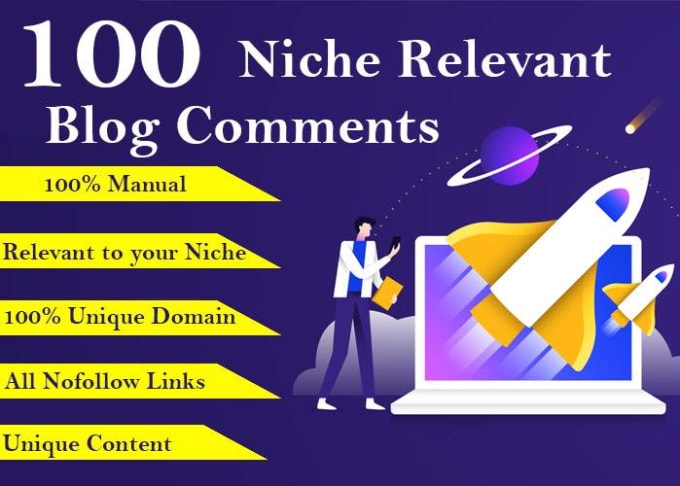I will give you 100 niche relevant blog comments