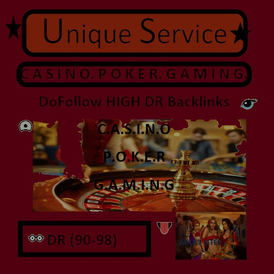 I wiil do high domain rating DR 90-96 C A S I N O & G A M I N G backlinks for you
