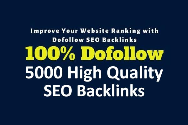 build 5000 dofollow high quality SEO backlinks