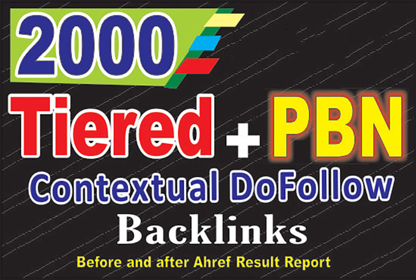 2000 tiered contextual dofollow white hat SEO backlinks