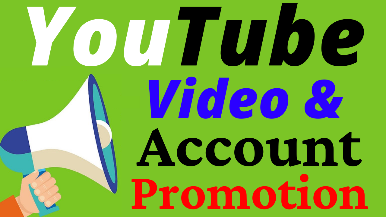 Fast YouTube Video and Account Promotion