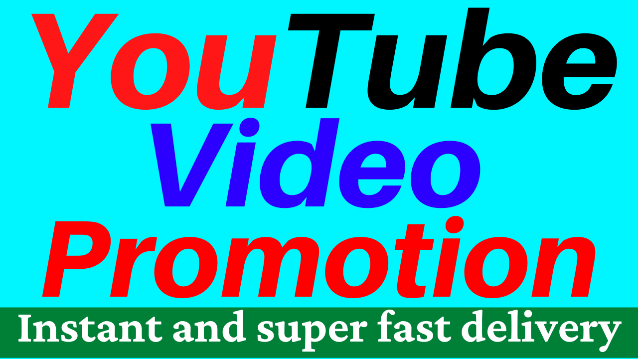 YouTube Video Promotion And Social Media Marketing Super Fast Delivery