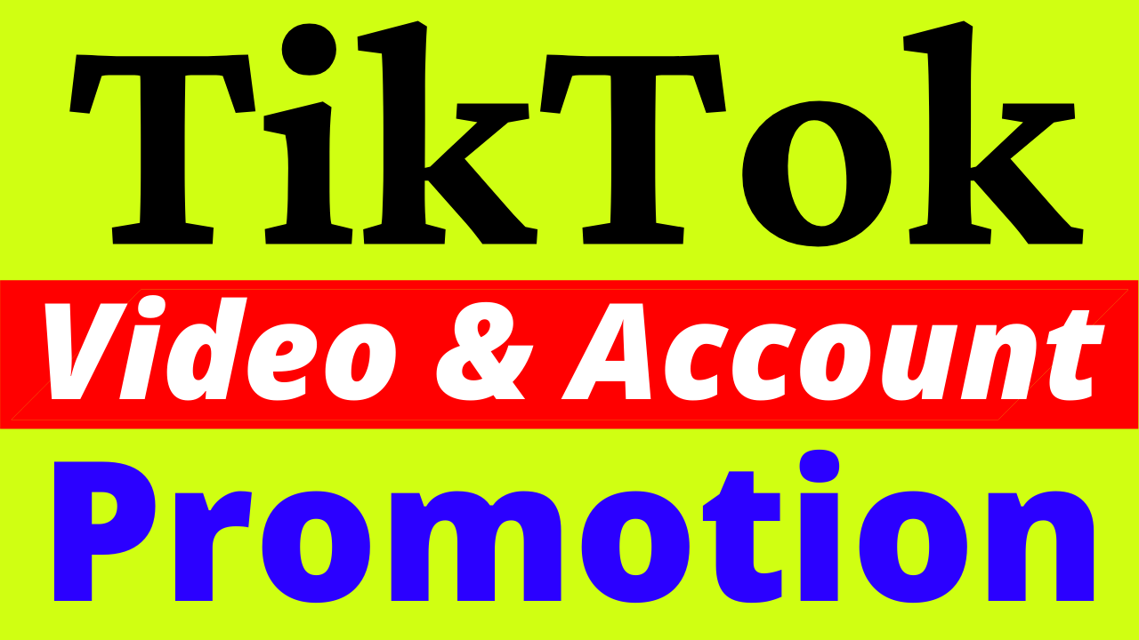 High Quality TikTok Video and Account Promotion with Marketing Via Social Audience