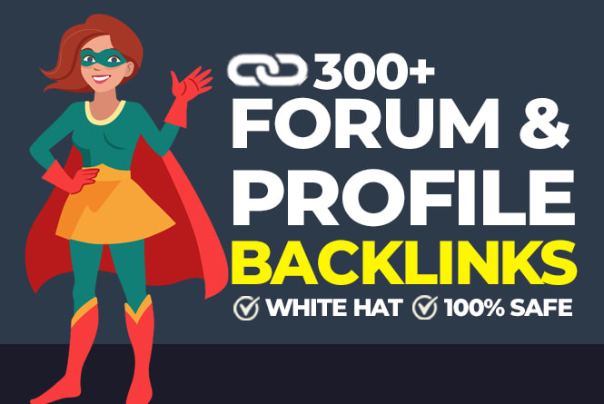 I will Provide Manually work 300+ High quality Forum Profile Backlinks 100 Geranty