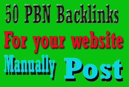 I will Do 50 Manually PBN Backlinks Post For your website Ranking