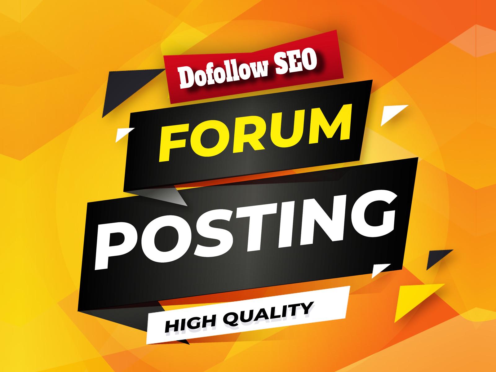 Do Manually 5000+ HQ Forum Posting SEO Backlinks For Google Ranking