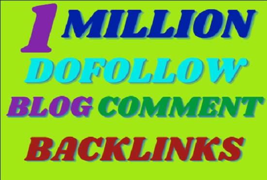 create 1 million SEO dofollow blog comment backlinks